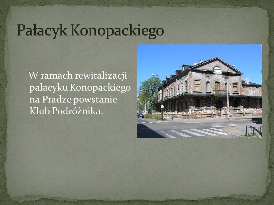 W ramach rewitalizacji pałacyku Konopackiego na Pradze powstanie Klub Podróżnika.