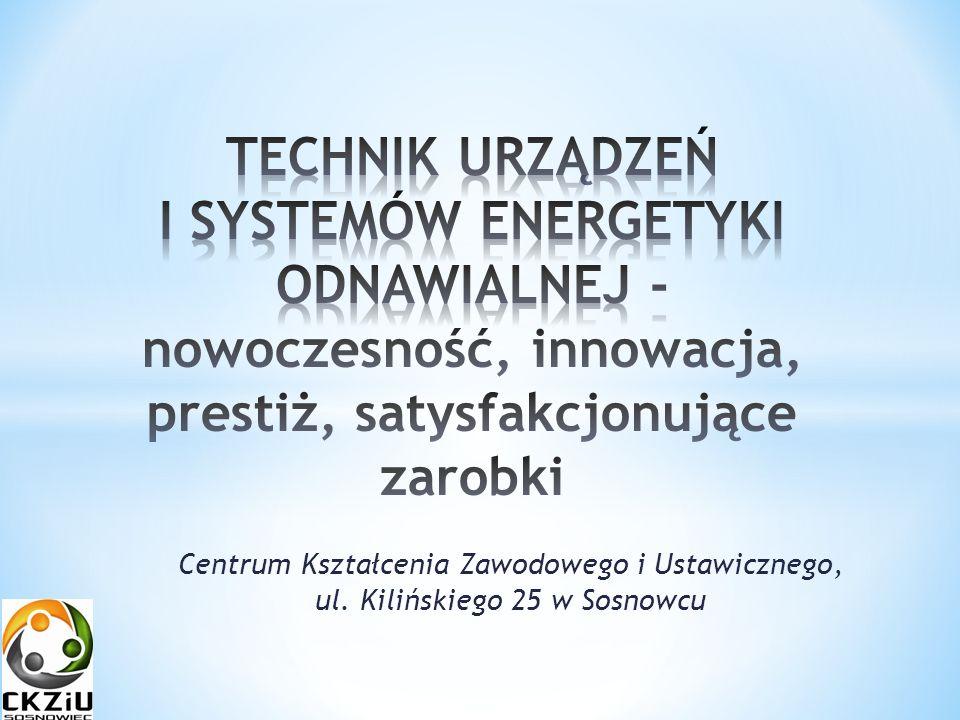 Centrum Kształcenia Zawodowego i Ustawicznego, ul. Kilińskiego 25 w Sosnowcu