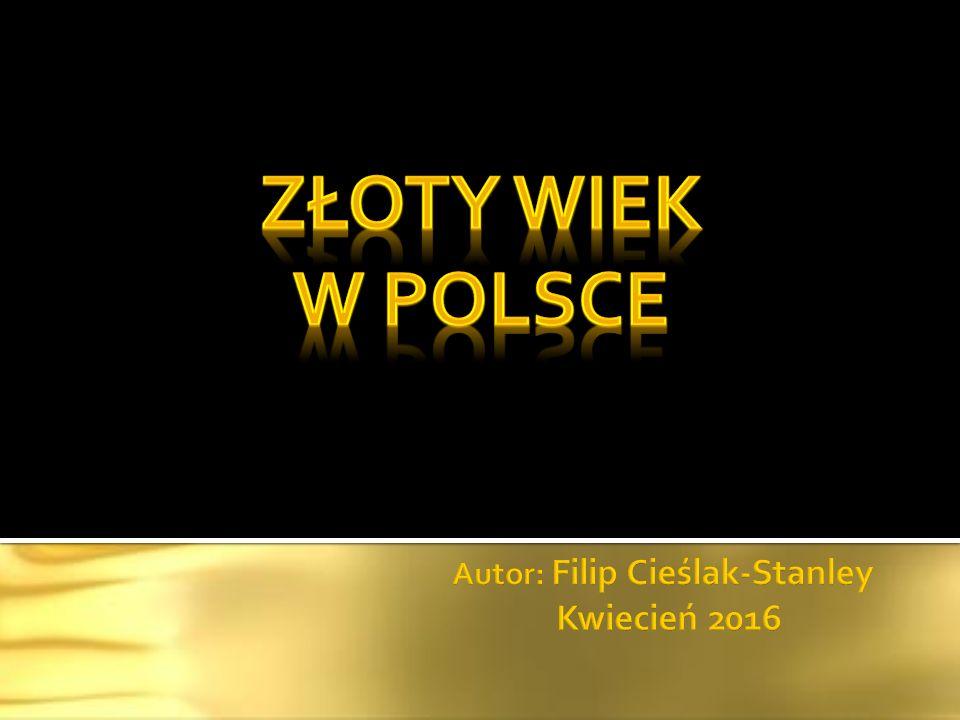  Wawel - odbudowa gmachu  Kaplica Zygmuntowska - budowa  Polska-potęga na arenie narodowej  Szkolnictwo - rozwój  Wybitni pisarze  Mikołaj Kopernik