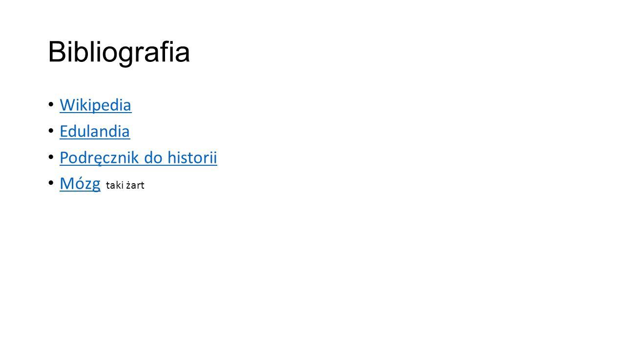 Bibliografia Wikipedia Edulandia Podręcznik do historii Mózg taki żart Mózg