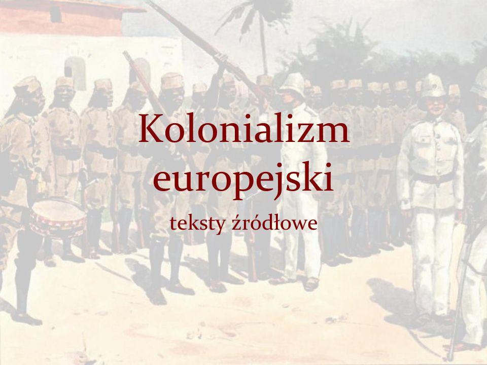 Kolonializm europejski teksty źródłowe