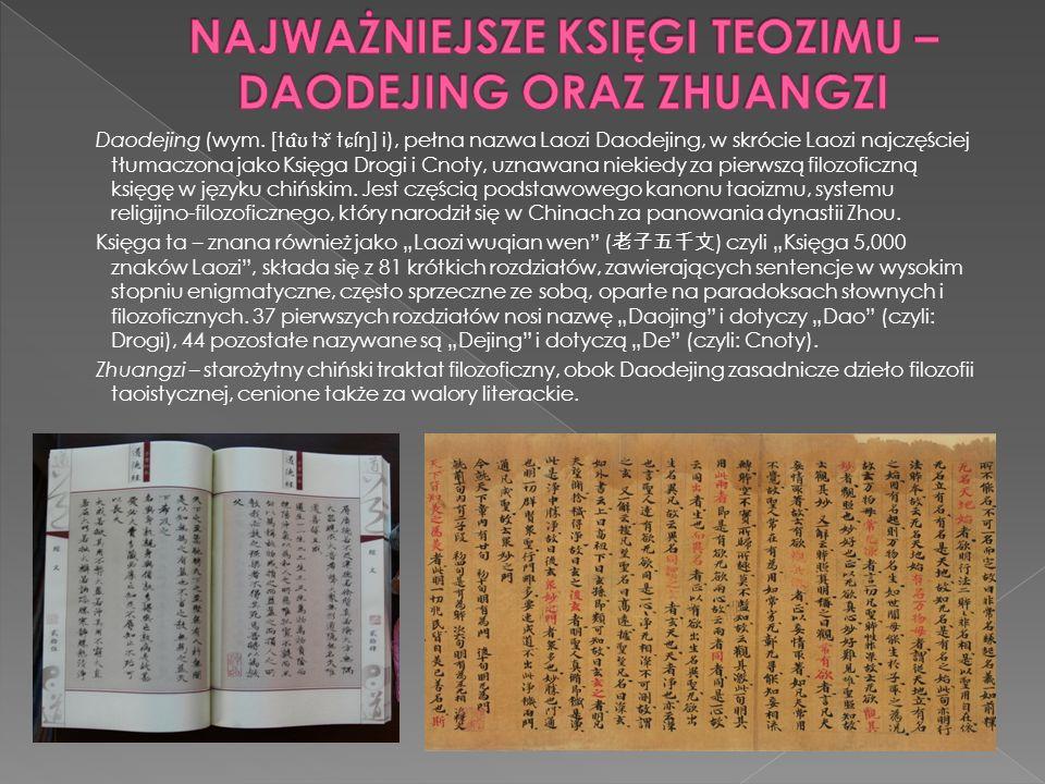 Religia taoizmu opiera się na kulcie bardzo licznych bogów.