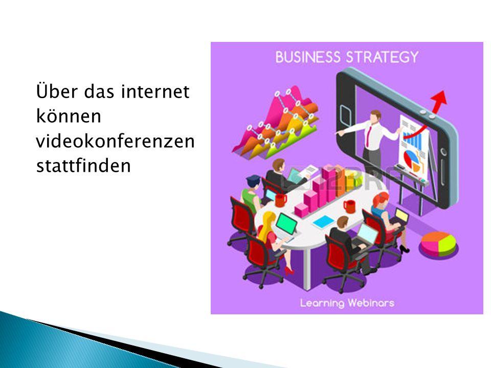 Über das internet können videokonferenzen stattfinden