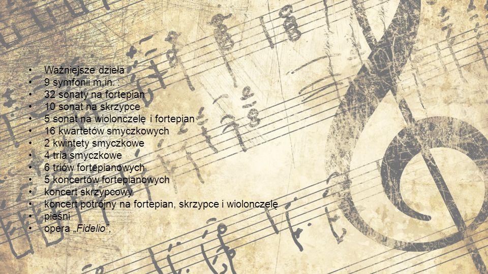 Ważniejsze dzieła 9 symfonii m.in.