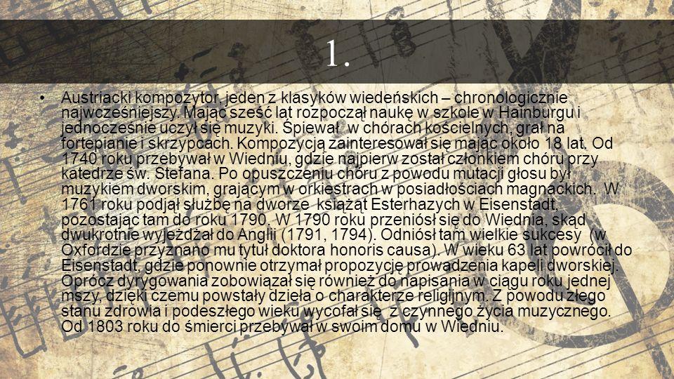 Austriacki kompozytor, jeden z klasyków wiedeńskich – chronologicznie najwcześniejszy.