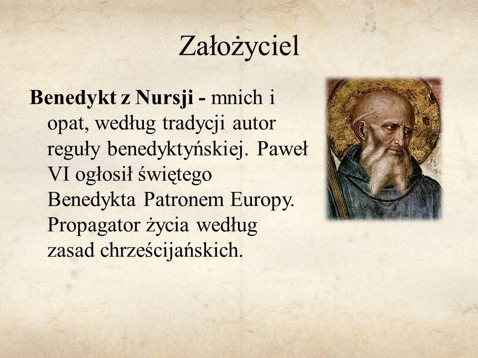 Założyciel Benedykt z Nursji - mnich i opat, według tradycji autor reguły benedyktyńskiej. Paweł VI ogłosił świętego Benedykta Patronem Europy. Propag