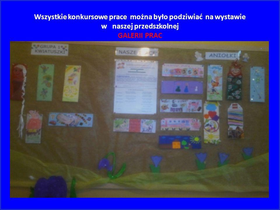 Wszystkie konkursowe prace można było podziwiać na wystawie w naszej przedszkolnej GALERII PRAC