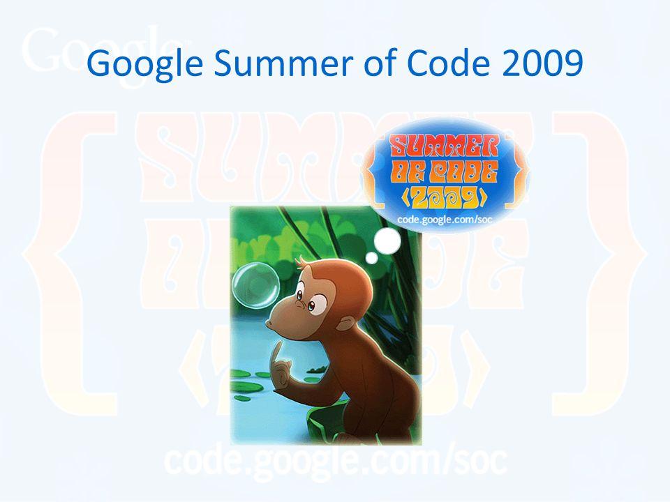 Google Summer of Code 2009 Summer of Code spełnia marzenia i daje ci gwiazdkę z nieba.