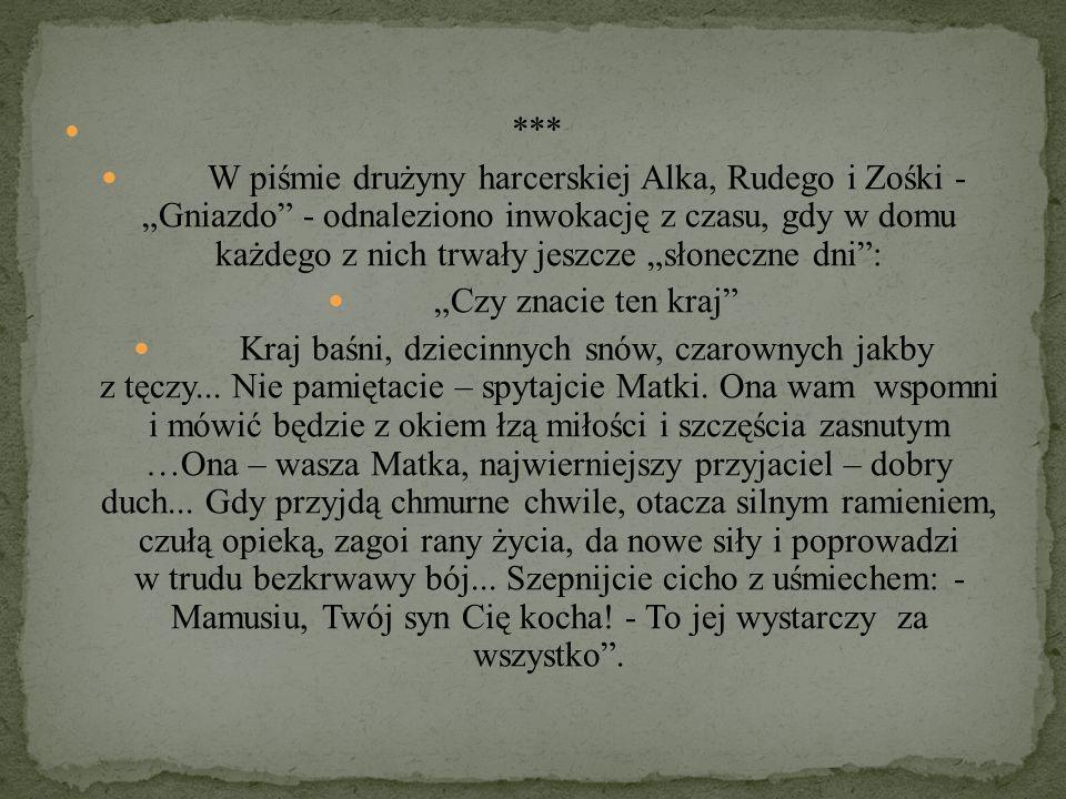 """*** W piśmie drużyny harcerskiej Alka, Rudego i Zośki - """"Gniazdo"""" - odnaleziono inwokację z czasu, gdy w domu każdego z nich trwały jeszcze """"słoneczne"""