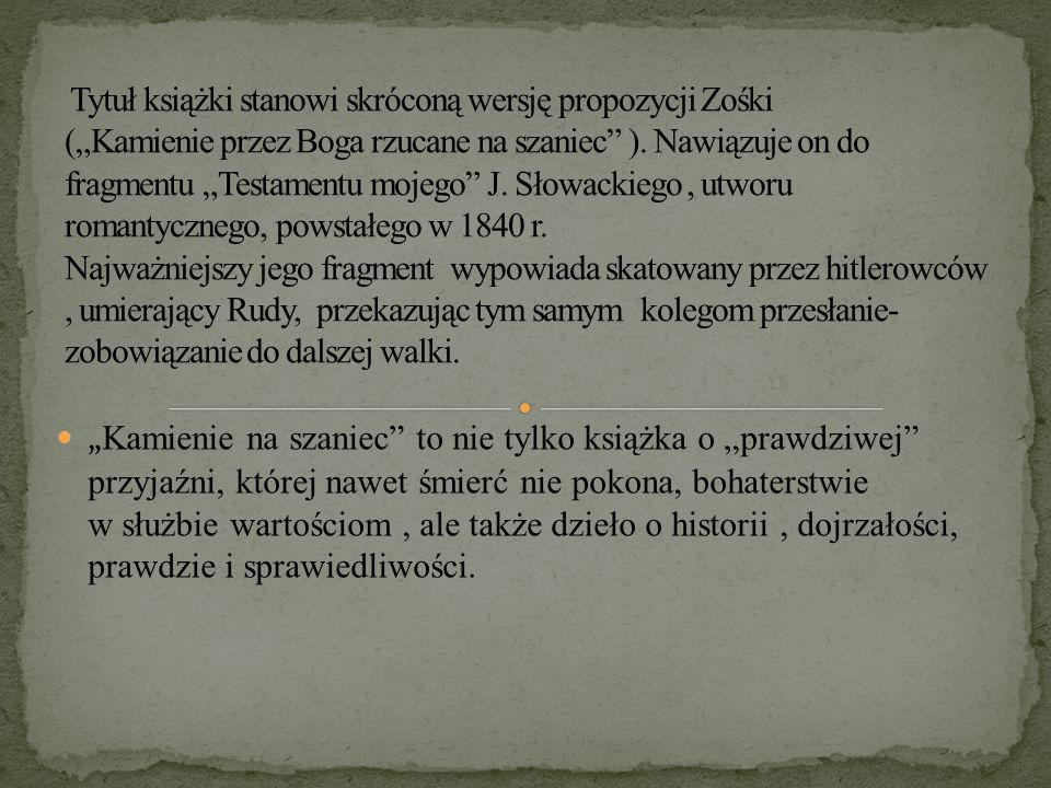 """"""" POSŁUCHAJCIE OPOWIADANIA O ALKU, RUDYM, ZOŚCE(…)."""