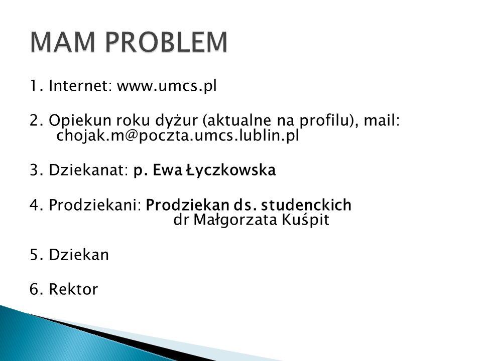 1. Internet: www.umcs.pl 2.