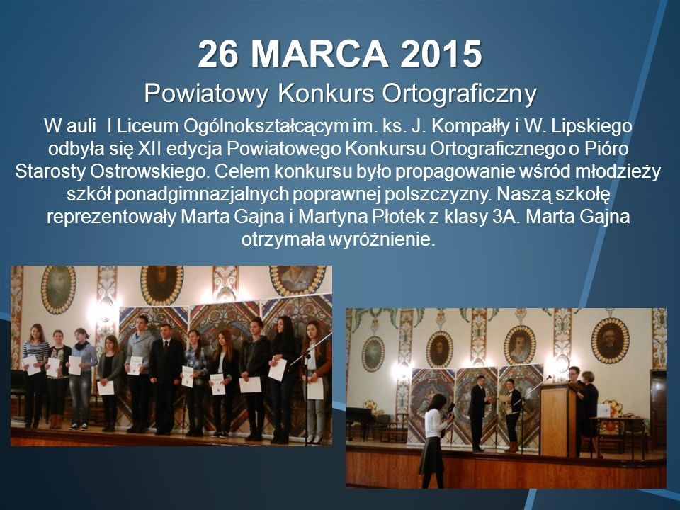 26 MARCA 2015 Powiatowy Konkurs Ortograficzny W auli I Liceum Ogólnokształcącym im.