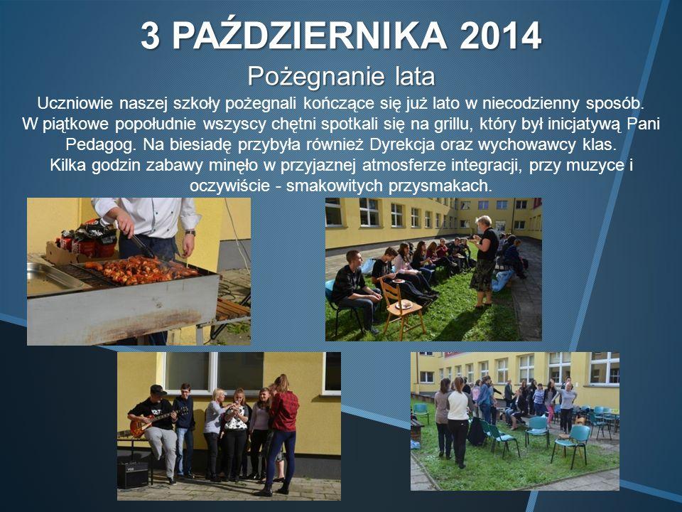 3 PAŹDZIERNIKA 2014 Pożegnanie lata Uczniowie naszej szkoły pożegnali kończące się już lato w niecodzienny sposób.