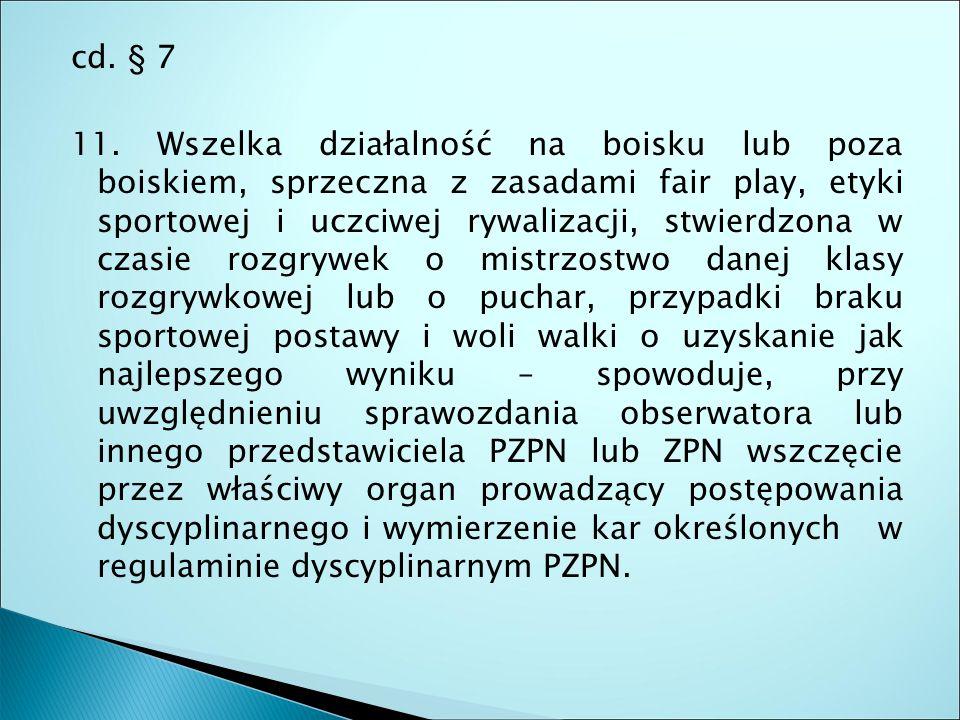 cd. § 7 11.