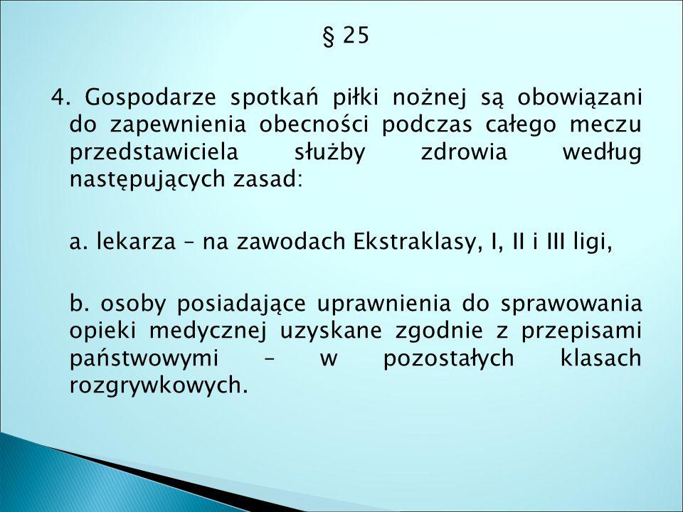§ 25 4.