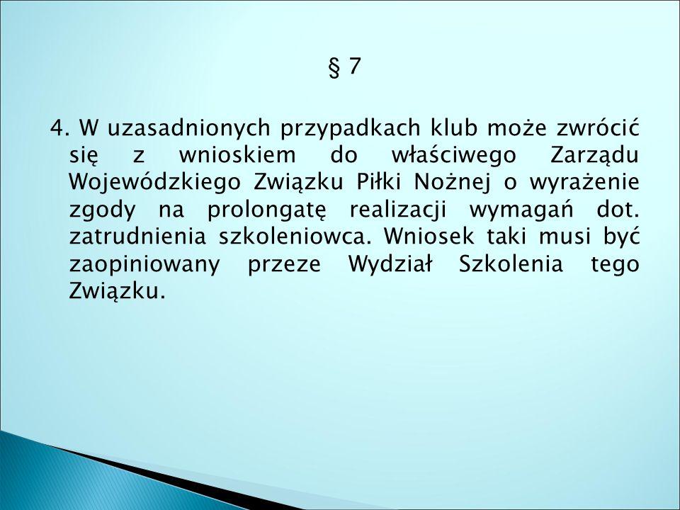 § 7 4.