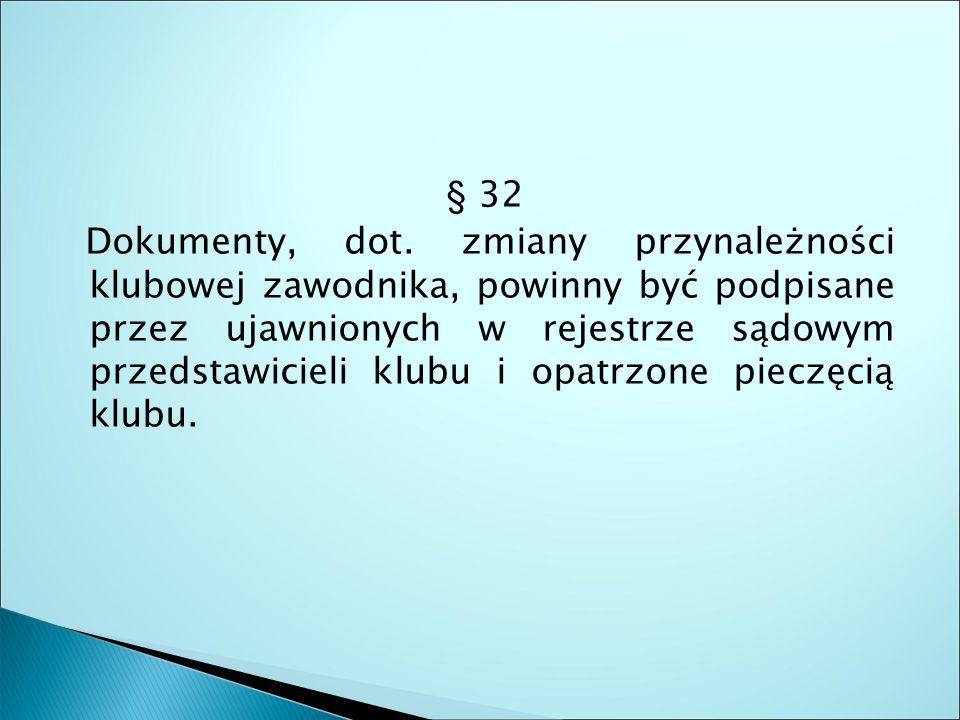 § 32 Dokumenty, dot.