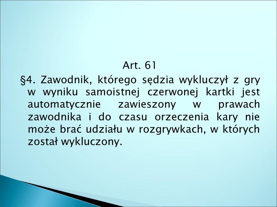 Art. 61 §4.