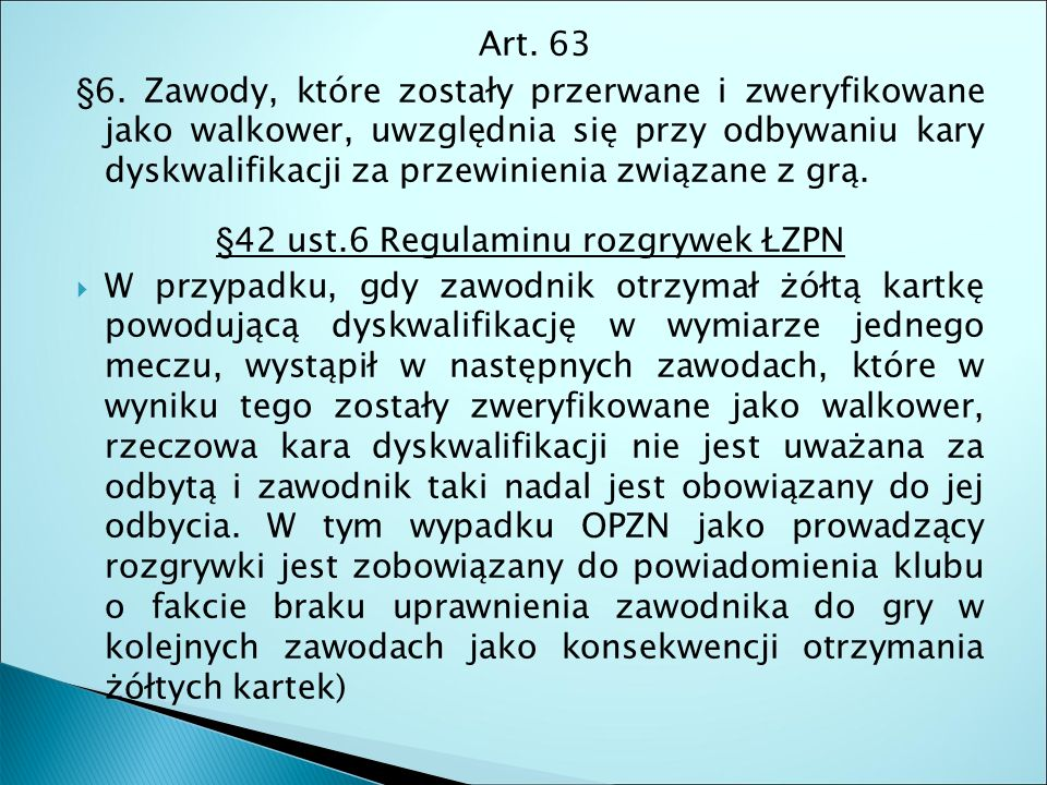 Art. 63 §6.