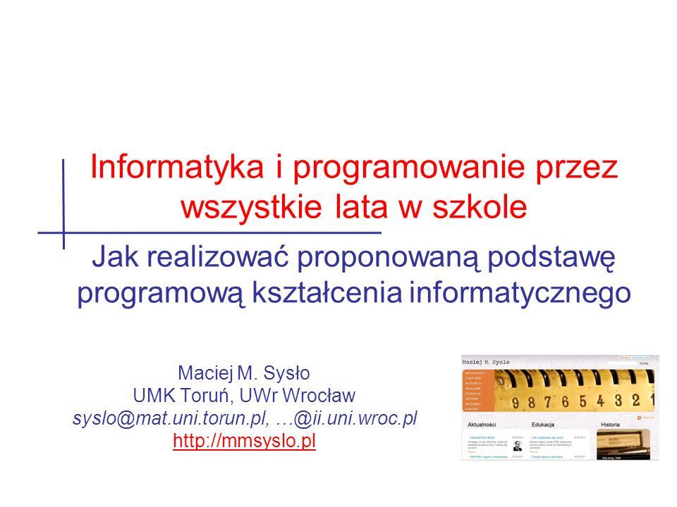 32 Maciej M. Sysło http://mmsyslo.pl Dziękuję Państwu za uwagę i proszę nie zapomnieć:
