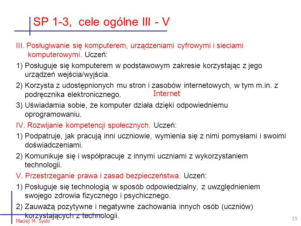 SP 1-3, cele ogólne III - V III.