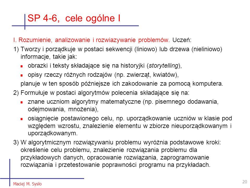 SP 4-6, cele ogólne I I. Rozumienie, analizowanie i rozwiazywanie problemów.