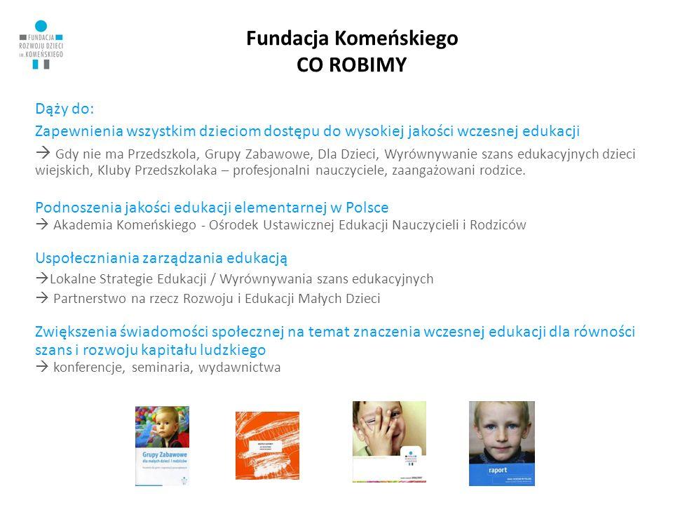 3 Zajęcia dla najmłodszych – dlaczego są ważne Badania naukowe pokazują, że lata wczesnego dzieciństwa są kluczowe dla późniejszych możliwości intelektualnych dzieci Pierwsze umiejętności utrwalają się najtrwalej i najtrudniej eliminują – Maria Grzegorzewska.