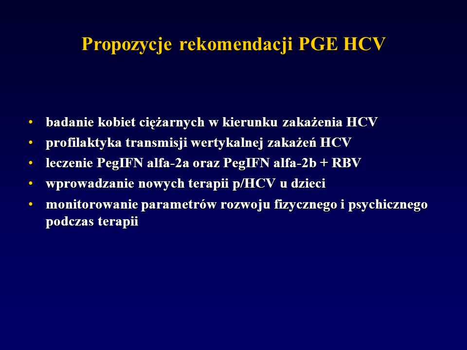 Propozycje rekomendacji PGE HCV badanie kobiet ciężarnych w kierunku zakażenia HCVbadanie kobiet ciężarnych w kierunku zakażenia HCV profilaktyka tran