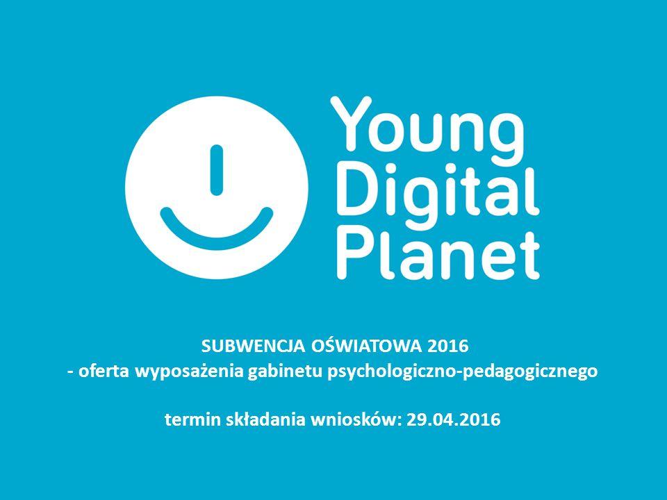 SUBWENCJA OŚWIATOWA 2016 - oferta wyposażenia gabinetu psychologiczno-pedagogicznego termin składania wniosków: 29.04.2016