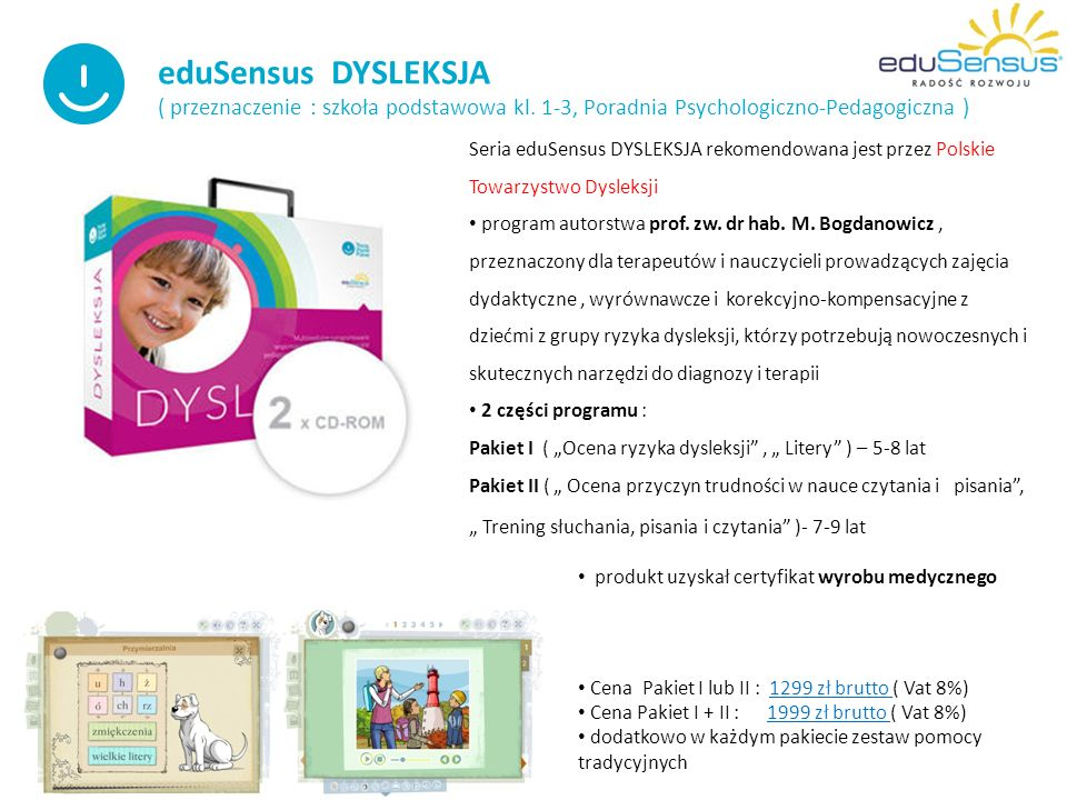 eduSensus DYSLEKSJA ( przeznaczenie : szkoła podstawowa kl.