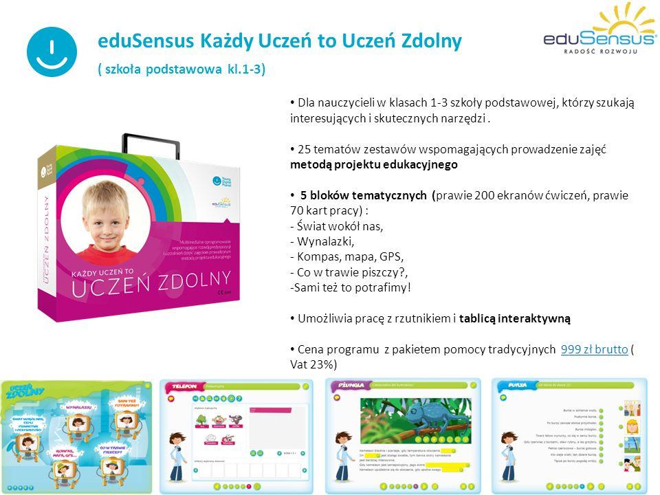 eduSensus Każdy Uczeń to Uczeń Zdolny ( szkoła podstawowa kl.1-3) Dla nauczycieli w klasach 1-3 szkoły podstawowej, którzy szukają interesujących i skutecznych narzędzi.