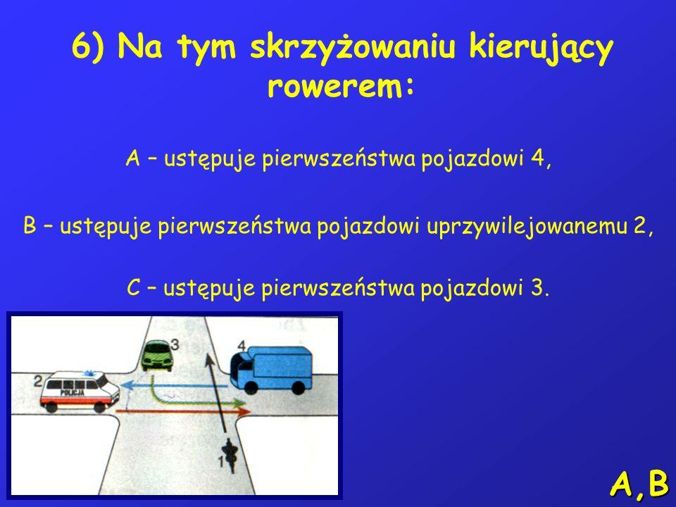 5) W razie uczestniczenia w wypadku drogowym z ofiarami, kierujący rowerem powinien: A – pozostać na miejscu wypadku do czasu przyjazdu Policji, B – u