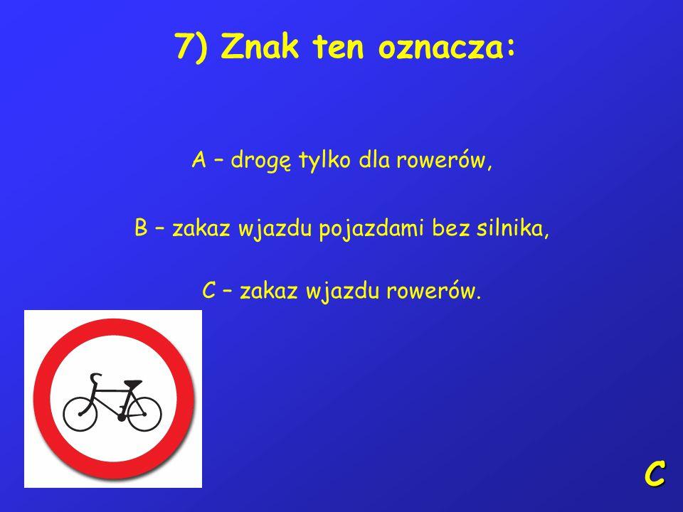6) Na tym skrzyżowaniu kierujący rowerem: A – ustępuje pierwszeństwa pojazdowi 4, B – ustępuje pierwszeństwa pojazdowi uprzywilejowanemu 2, C – ustępu