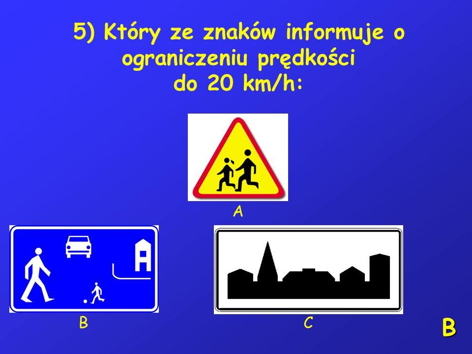 4) W razie uczestniczenia w wypadku drogowym bez ofiar, kierujący rowerem: A – powinien zatrzymać się, B – nie powinien zmieniać położenia rozbitego r