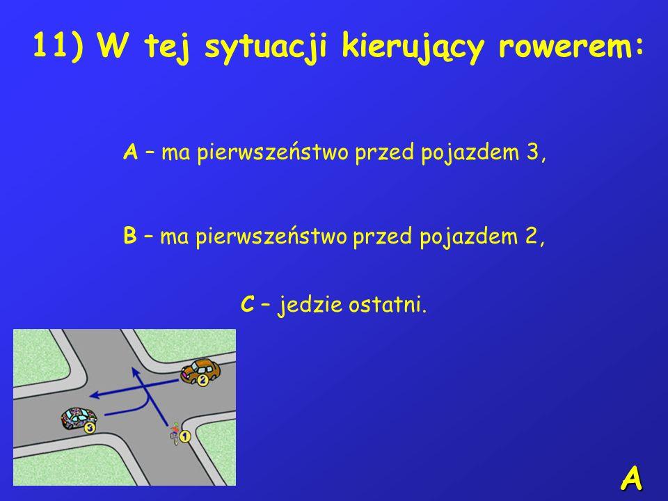 10) Widząc ten znak, kierujący rowerem: A – może skręcić w prawo na skrzyżowaniu, B – może zawrócić na skrzyżowaniu, C – nie może skręcić w lewo na sk