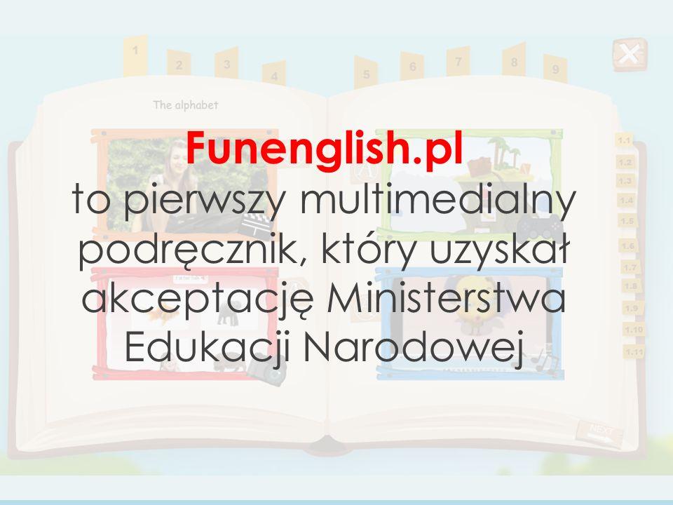 Funenglish.pl to pierwszy multimedialny podręcznik, który uzyskał akceptację Ministerstwa Edukacji Narodowej
