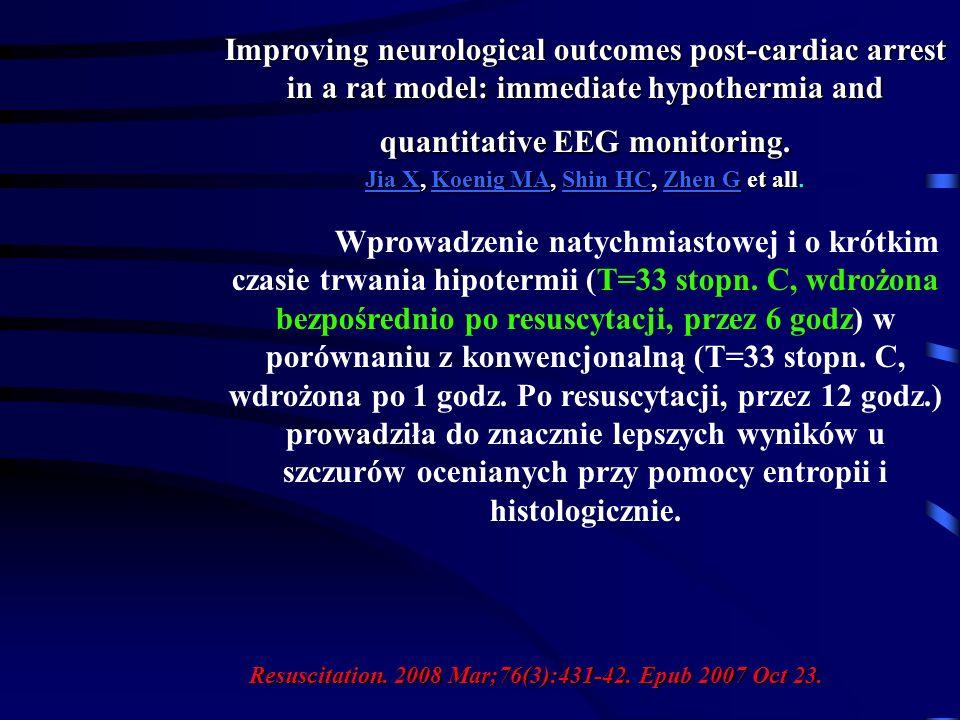 Improving neurological outcomes post-cardiac arrest in a rat model: immediate hypothermia and quantitative EEG monitoring. Jia XJia X, Koenig MA, Shin
