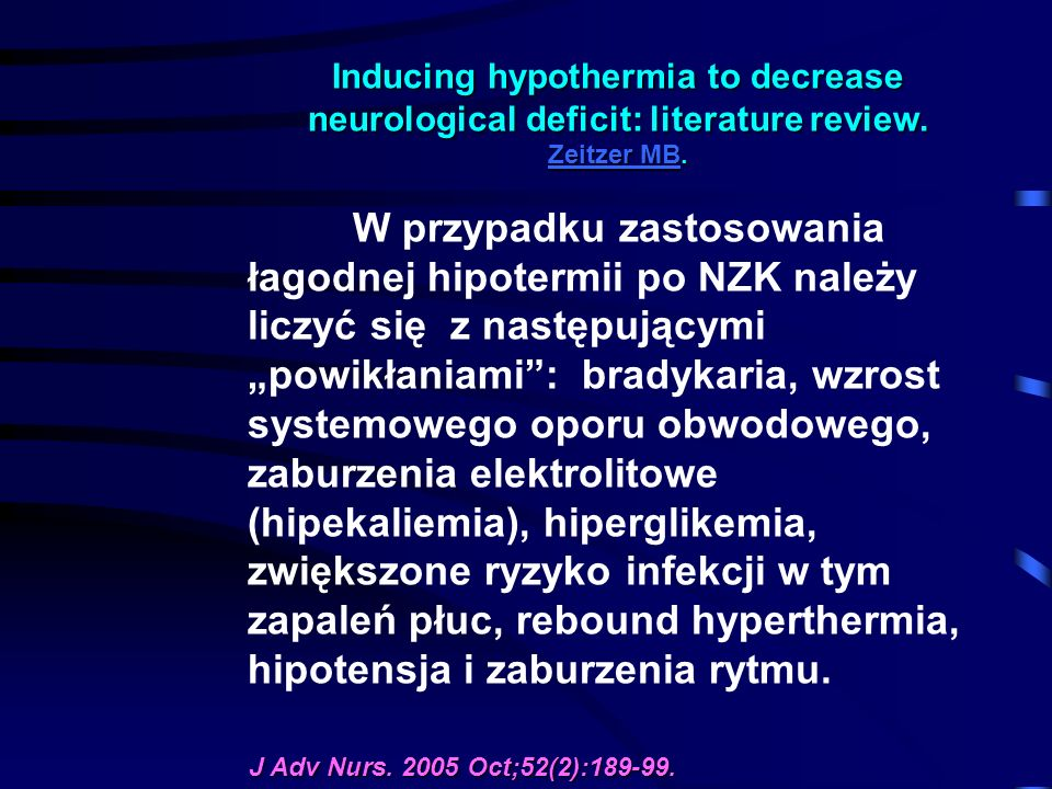 Inducing hypothermia to decrease neurological deficit: literature review.