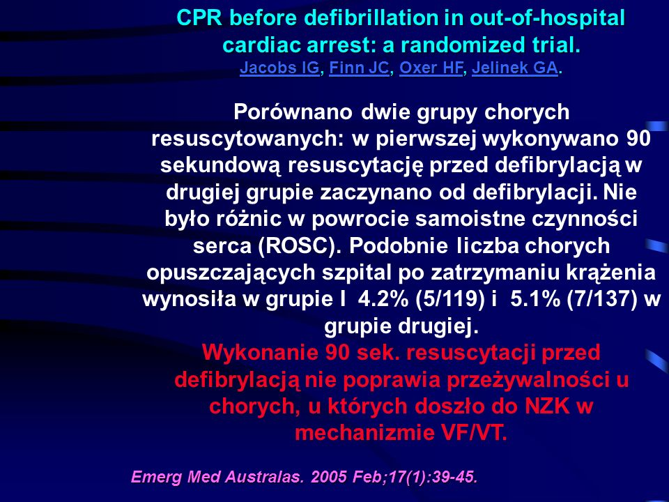 CPR before defibrillation in out-of-hospital cardiac arrest: a randomized trial.