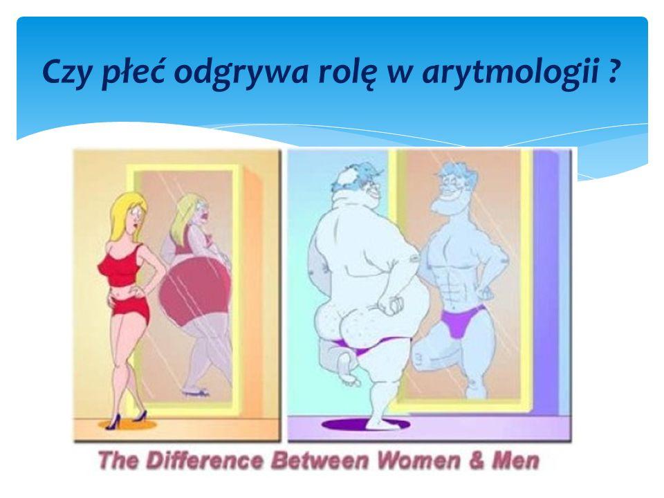 Czy płeć odgrywa rolę w arytmologii