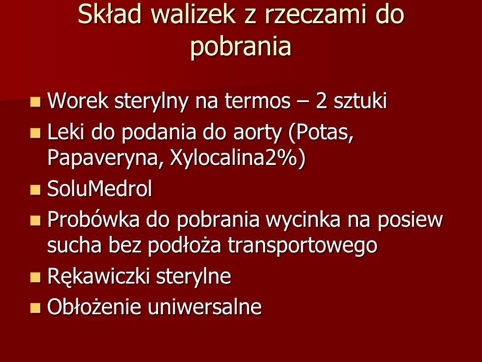 Skład walizek z rzeczami do pobrania Worek sterylny na termos – 2 sztuki Worek sterylny na termos – 2 sztuki Leki do podania do aorty (Potas, Papavery