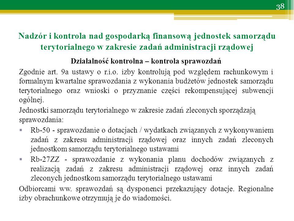 Działalność kontrolna – kontrola sprawozdań Zgodnie art.