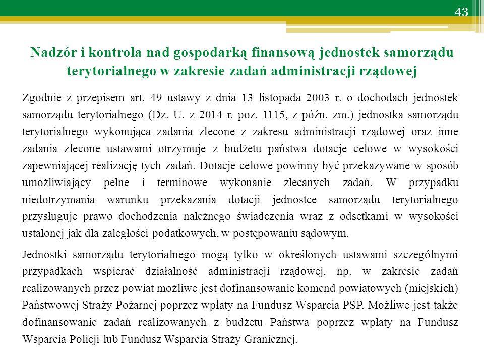 Zgodnie z przepisem art. 49 ustawy z dnia 13 listopada 2003 r.