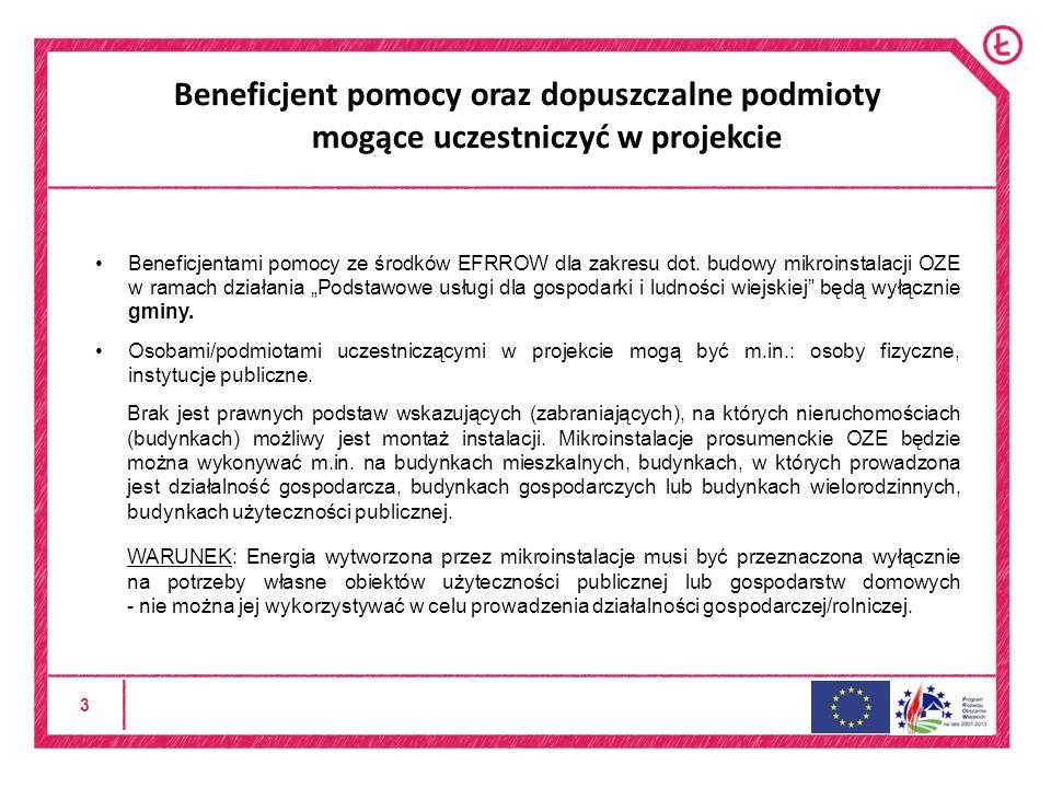 3 Beneficjent pomocy oraz dopuszczalne podmioty mogące uczestniczyć w projekcie Beneficjentami pomocy ze środków EFRROW dla zakresu dot.