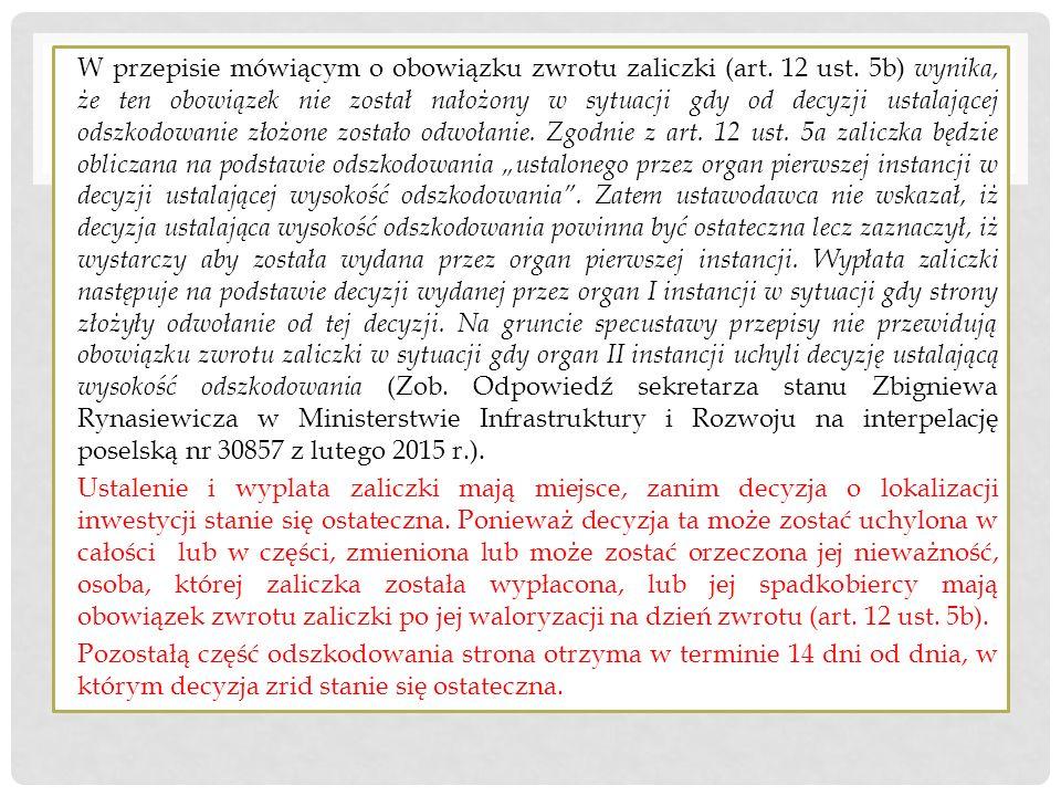 BEZPIECZNA ZALICZKA W przepisie mówiącym o obowiązku zwrotu zaliczki (art. 12 ust. 5b) wynika, że ten obowiązek nie został nałożony w sytuacji gdy od