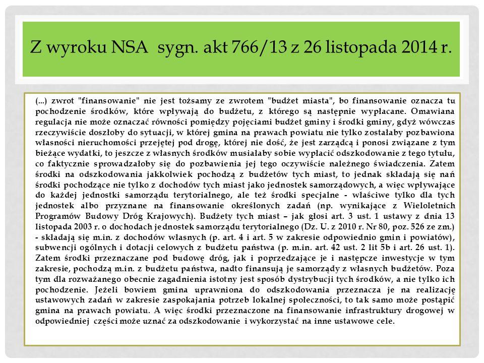 Z wyroku NSA sygn. akt 766/13 z 26 listopada 2014 r. (...) zwrot