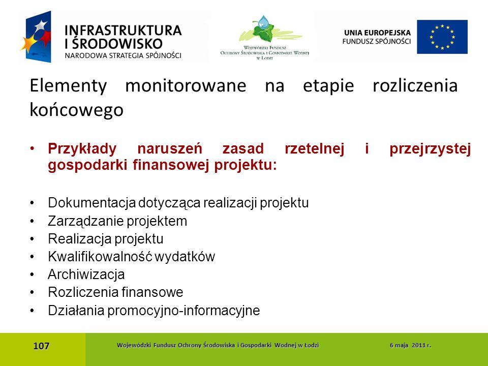 Przykłady naruszeń zasad rzetelnej i przejrzystej gospodarki finansowej projektu: Dokumentacja dotycząca realizacji projektu Zarządzanie projektem Rea