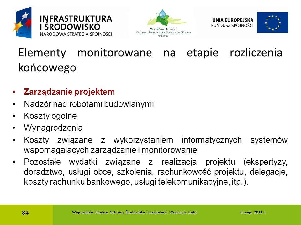 Zarządzanie projektem Nadzór nad robotami budowlanymi Koszty ogólne Wynagrodzenia Koszty związane z wykorzystaniem informatycznych systemów wspomagają