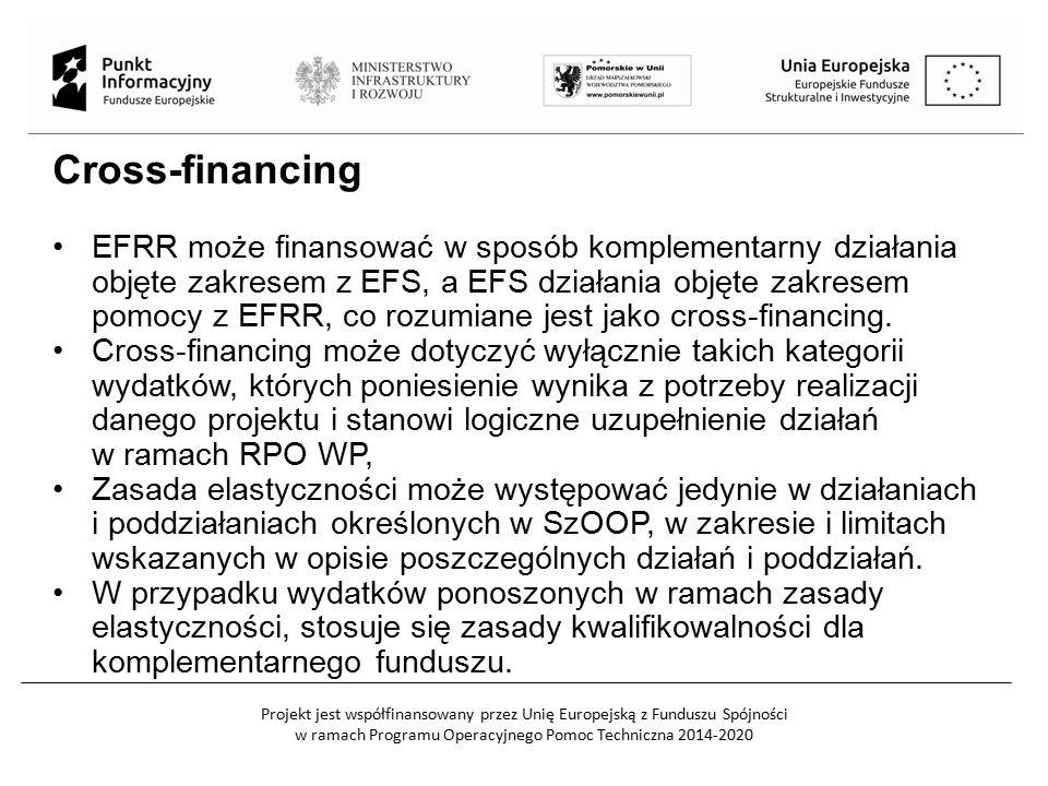 Projekt jest współfinansowany przez Unię Europejską z Funduszu Spójności w ramach Programu Operacyjnego Pomoc Techniczna 2014-2020 Cross-financing EFRR może finansować w sposób komplementarny działania objęte zakresem z EFS, a EFS działania objęte zakresem pomocy z EFRR, co rozumiane jest jako cross-financing.