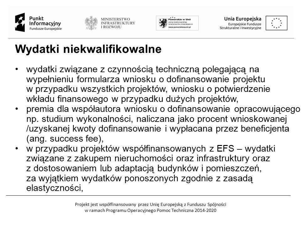 Projekt jest współfinansowany przez Unię Europejską z Funduszu Spójności w ramach Programu Operacyjnego Pomoc Techniczna 2014-2020 Wkład niepieniężny Warunki kwalifikowalności wkładu niepieniężnego: wkład niepieniężny polega na wniesieniu (wykorzystaniu na rzecz projektu) nieruchomości, urządzeń, materiałów (surowców), wartości niematerialnych i prawnych, ekspertyz lub nieodpłatnej pracy wykonywanej przez wolontariuszy na podstawie ustawy o działalności pożytku publicznego i o wolontariacie, wartość wkładu niepieniężnego została należycie potwierdzona dokumentami o wartości dowodowej równoważnej fakturom, wartość przypisana wkładowi niepieniężnemu nie przekracza stawek rynkowych, wartość i dostarczenie wkładu niepieniężnego są poddane niezależnej ocenie i weryfikacji,